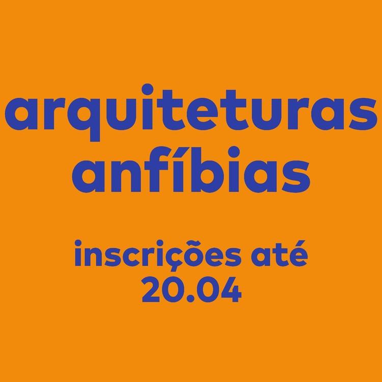 """Workshop """"Arquiteturas Anfíbias – Espaço da Cultura no Marajó"""", Workshop Arquiteturas Anfíbias - Vagas Limitadas."""