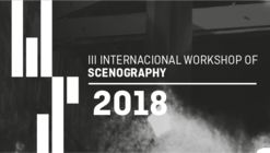 INTERNATIONAL WORKSHOP RCR 2018: III International Workshop of Scenography