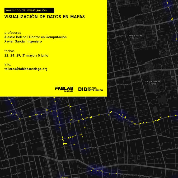 Workshop de Investigación   Visualización de Datos en Mapas, Fab Lab Santiago