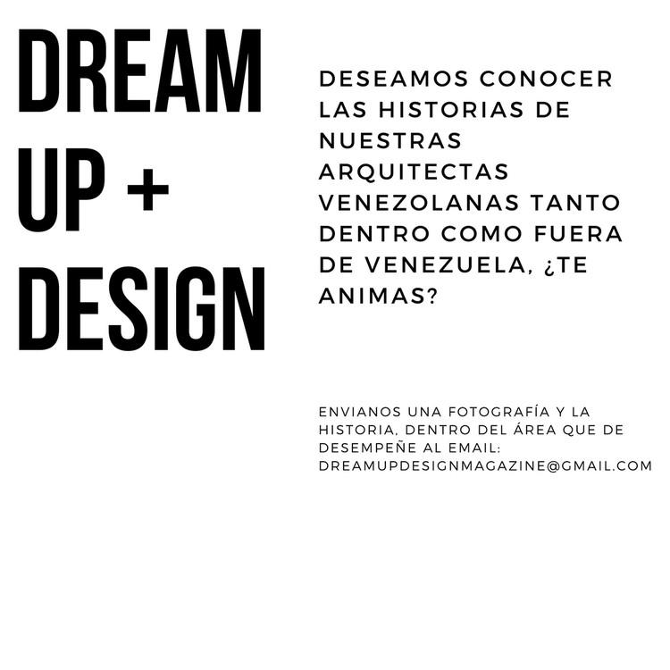 Dream Up + Design: historias de arquitectas venezolanas, @dreamupdesign