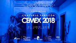 """Concurso para estudiantes:  """"Pabellón CEMEX 2018"""""""