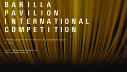 Barilla Pavilion International Competition | Open Call