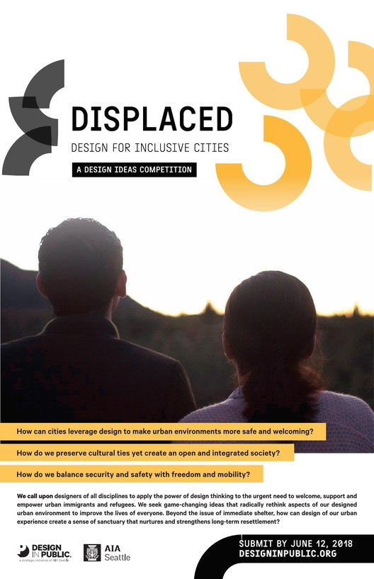 Displaced: Design for Inclusive Cities, Displaced Competition Poster, Design in Public
