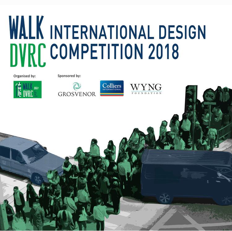Walk DVRC International Design Competition (Des Voeux Road Central, Hong Kong)