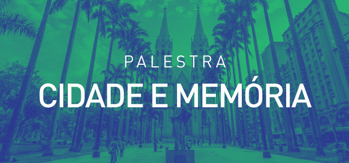 Cidade e Memória