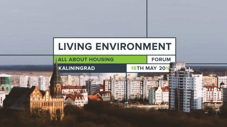 Over 700 Experts and Active Citizens to Discuss Modern Housing Trends and Challenges in Kaliningrad