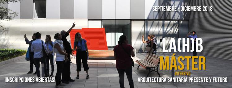 Máster intensivo de arquitectura sanitaria: presente y futuro, LA(H)B Laboratorio Arquitectura Hospitalaria Barcelona