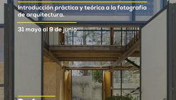 Taller de fotografía arquitectónica con Lorena Darquea