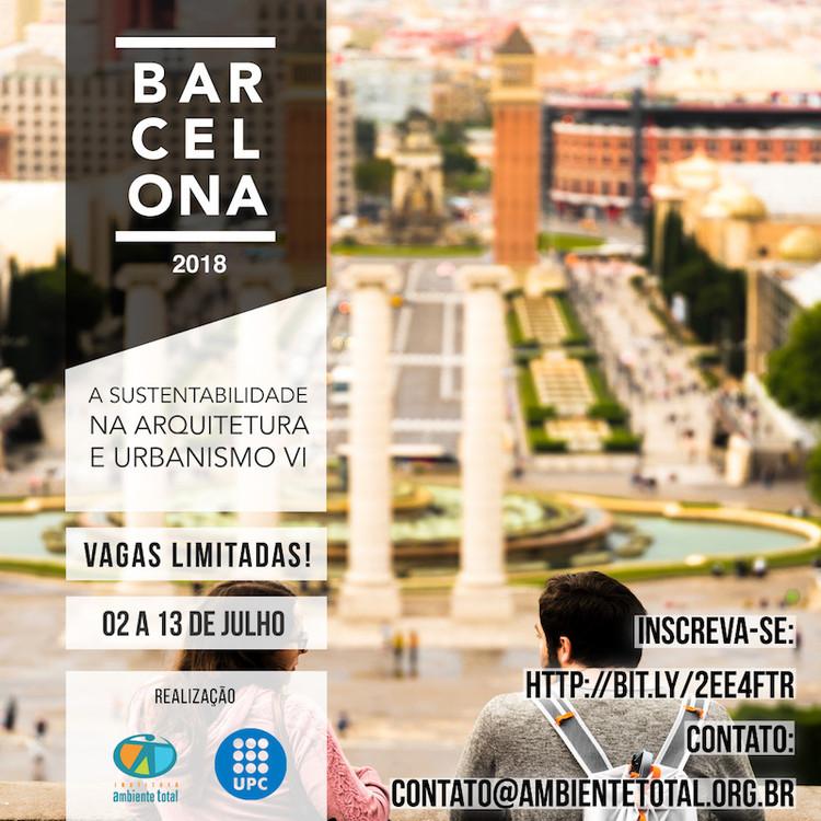 """Curso """"Barcelona: a Sustentabilidade na Arquitetura e Urbanismo 2018"""