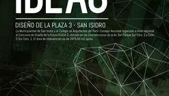 Concurso Nacional de Ideas: Diseño de la Plaza 3 en San Isidro, Lima