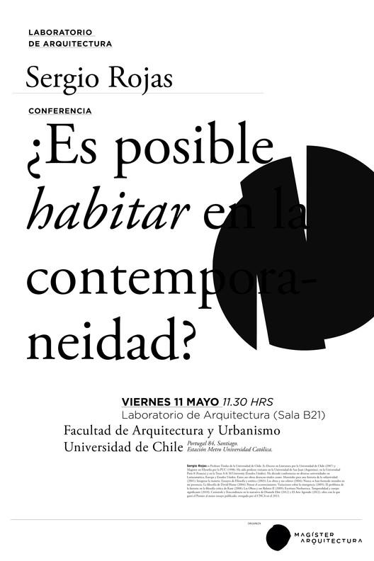 ¿Es posible habitar en la contemporaneidad? Conferencia de Sergio Rojas