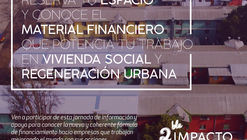 Charla 'Alternativa de financiamiento para viviendas sociales y ciudades sutentables'