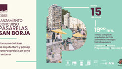 Lanzamiento de Concurso de Ideas de Arquitectura y Paisaje para Pasarelas San Borja y Entorno