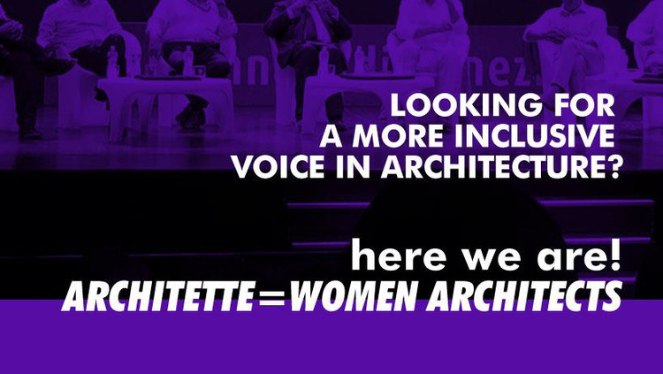 """Architette"": Bringing Value to Women Architects in Their Professional Field, Courtesy of RebelArchitette"