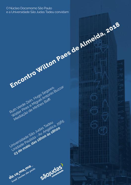 """Núcleo Docomomo São Paulo promove o evento """"Encontro Wilton Paes de Almeida 2018"""""""