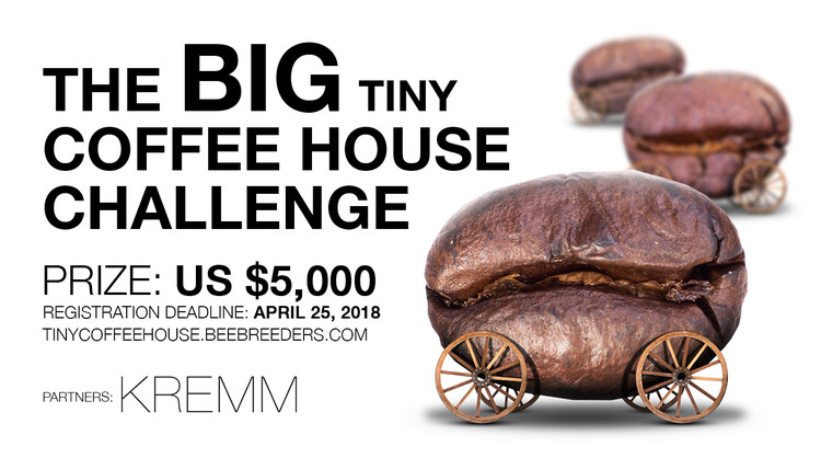 The Big Tiny Coffee House Challenge, Enter ‪the Big Tiny Coffee House Challenge #‎architecture‬ ‪#‎competition‬ now! US $5,000 in prize money! Closing date for registration: APRIL 25, 2018