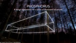 Call for Entries: Phosphorus - A Design Competition for a Series of Illuminated Structures