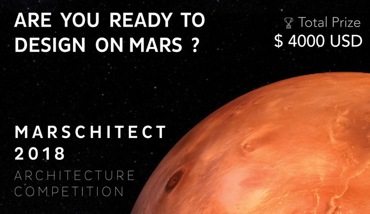 Call for Ideas: Marschitect 2018 Architecture Competition, Volume Zero encourages you to come envision an unseen utopian future on 'The Red Planet'!