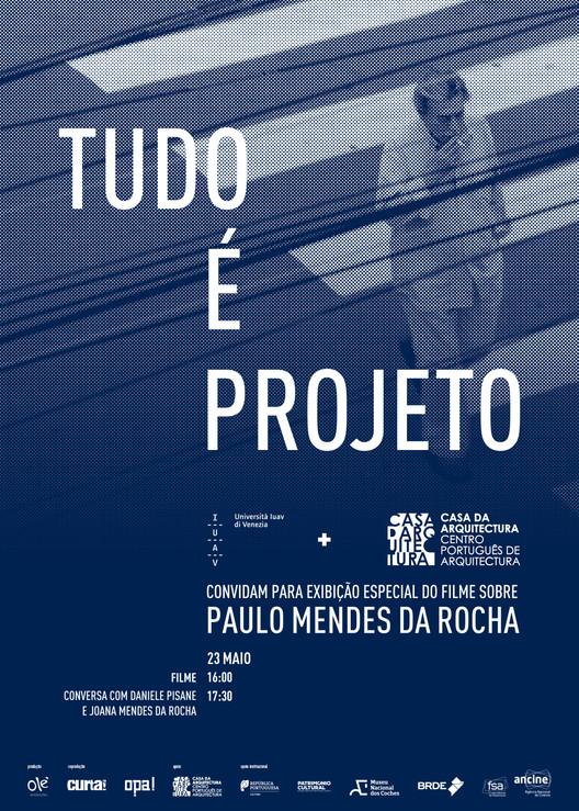 """Casa da Arquitectura exibe documentário """"Tudo é Projeto"""" em Veneza , """"Tudo é Projeto"""" de Joana Mendes da Rocha e Patrícia Rubano"""