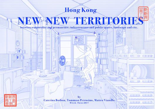 Hong Kong – New New Territories / Caterina Barbon, Tommaso Petrosino, Matteo Vianello from IUAV University of Venice. Image via YTAA - Young Talent Architecture Award