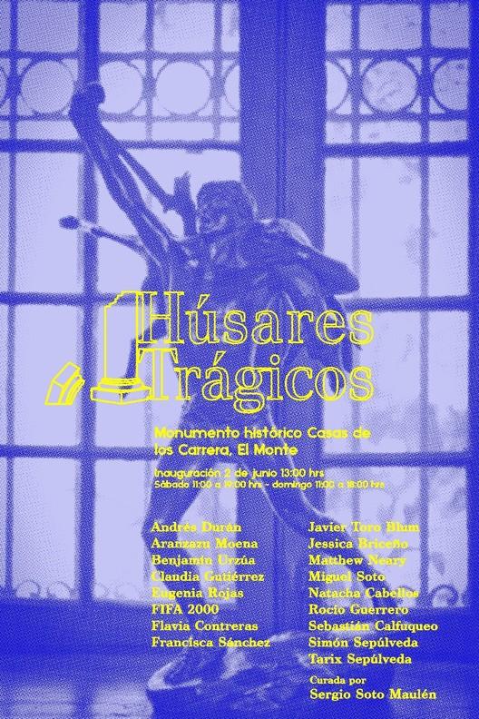Húsares Trágicos: 17 artistas exhiben en monumento histórico Casas de los Carrera, Fotografía y diseño por Tarix Sepulveda