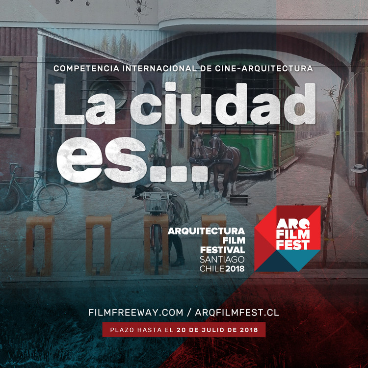 International Competition: 4th Architecture Film Festival Santiago, Cortesía de ArqFilmFest