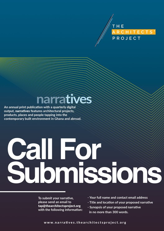 Call for Submissions: N A R R A T I V E S , Call for Submissions Poster, The Architects' Project