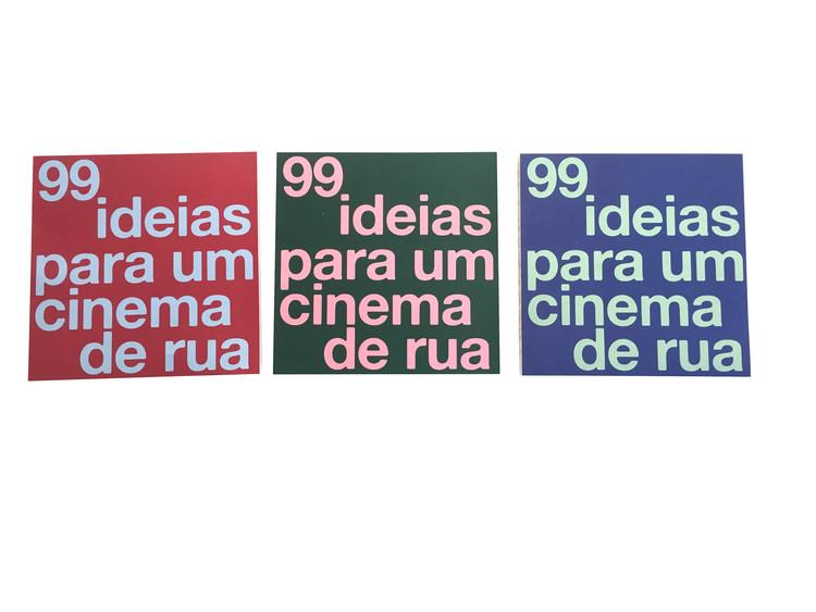 99 ideias para um cinema de rua, O livro tem três opções de capa. Crédito: Micrópolis