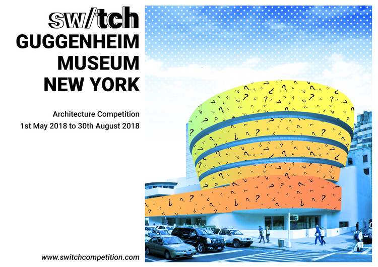 Open Call: Switch Guggenheim Museum New York, Credits: Switchcompetition.com