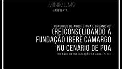 Concurso Minimum - (Re)consolidando a Fundação Iberê Camargo no cenário de Porto Alegre