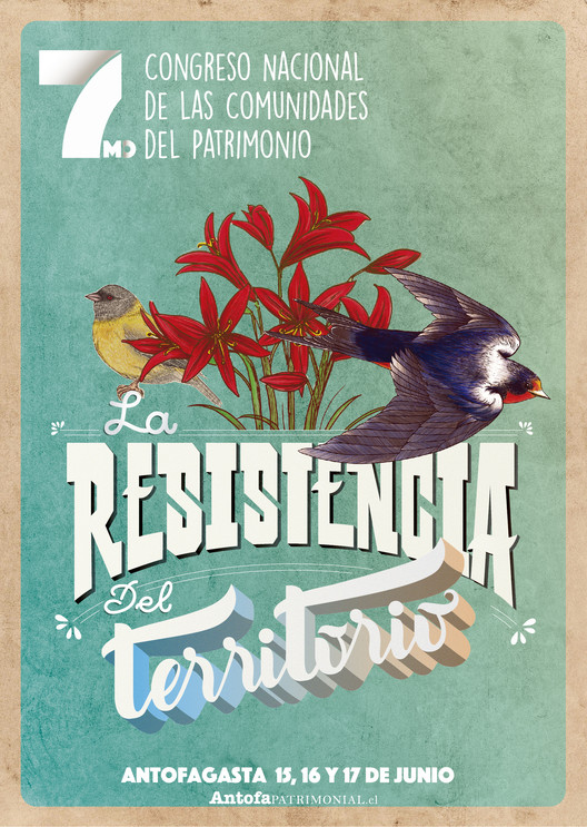7° Congreso Nacional de las Comunidades del Patrimonio: 'La resistencia del territorio', Diseño por Juan Pablo Ángel y Elda Vásquez