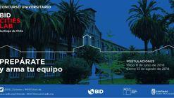 4° Edición del Concurso Internacional Universitario BID CitiesLab - Santiago de Chile