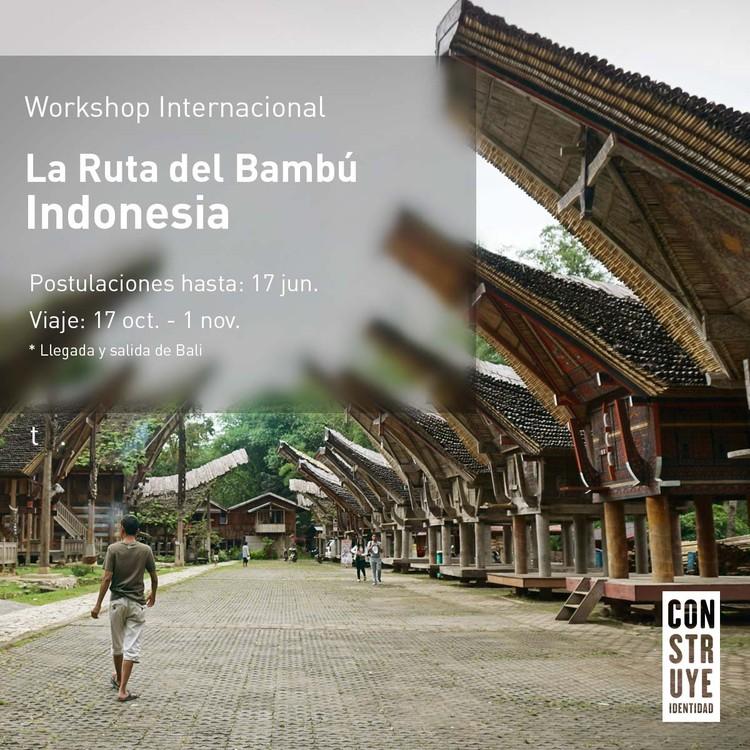 Workshop Internacional La Ruta del Bambú: viaja a Indonesia con 'Construye Identidad' , Cortesía de Construye Identidad