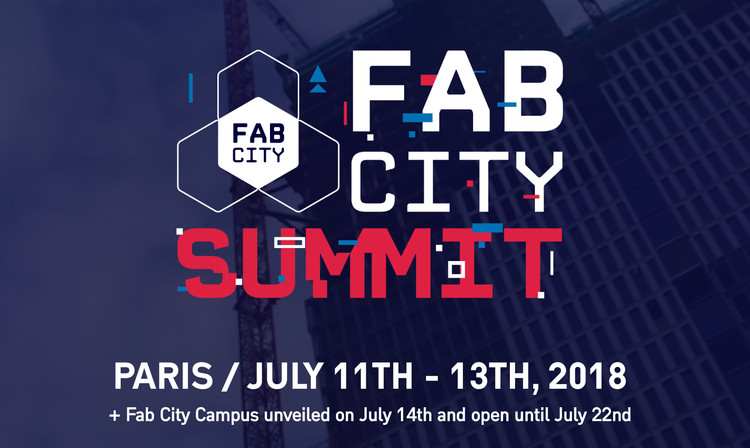 Asiste al Fab City Summit Paris 2018 (con un 30% de descuento para lectores de ArchDaily), Fab City Summit - Paris 11-3