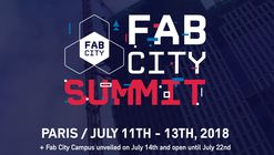 Fab City Summit Paris 2018 (30% Discount for ArchDaily Readers!)