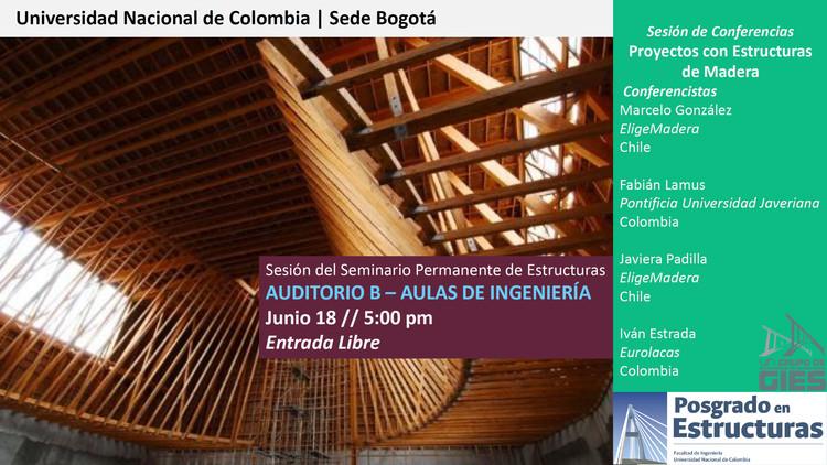 Seminario sobre estructuras de madera, Ingeniería UNAL