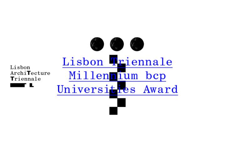 Chamada Aberta: Concurso Prêmio Universidades Trienal de Lisboa Millennium bcp, Concurso Prémio Universidades Trienal de Lisboa Millennium bcp