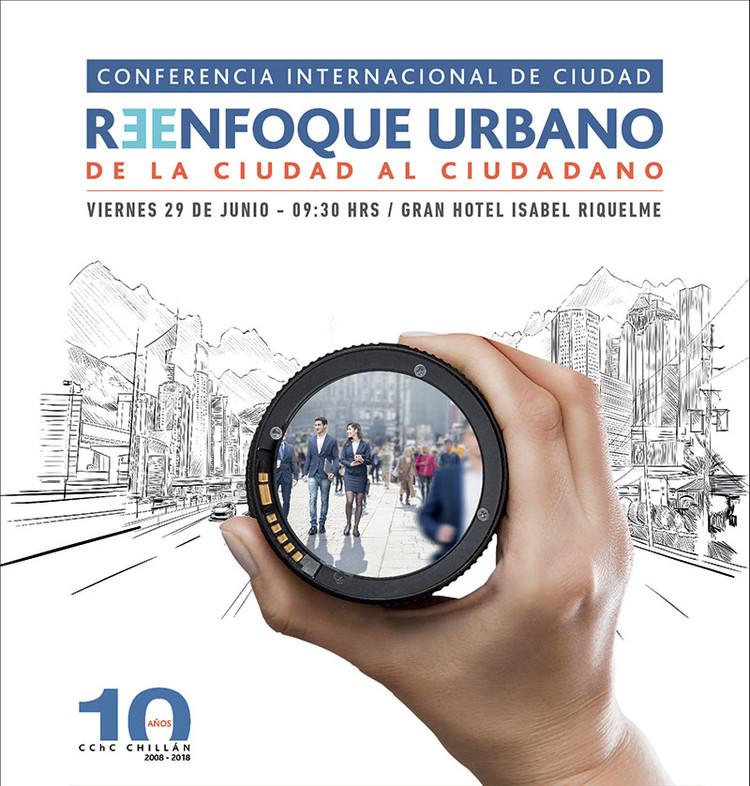Conferencia Internacional de Ciudad: 'Reenfoque urbano: de la ciudad al ciudadano', CCHC