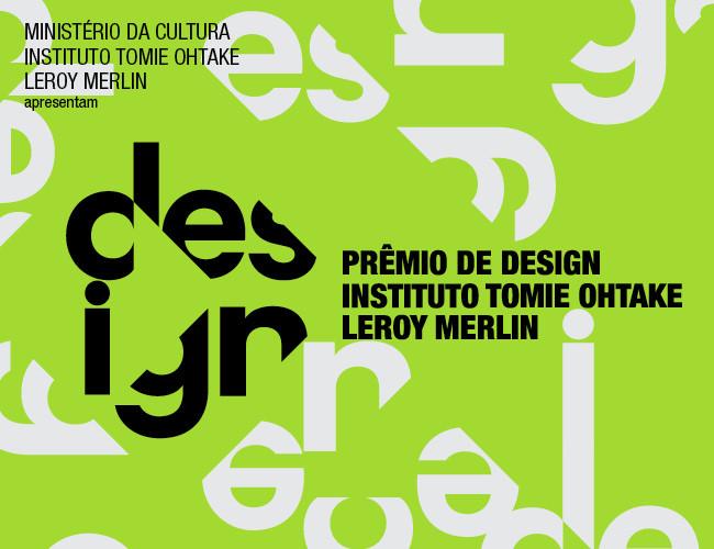 Inscrições abertas: Prêmio de Design Instituto Tomie Ohtake Leroy Merlin