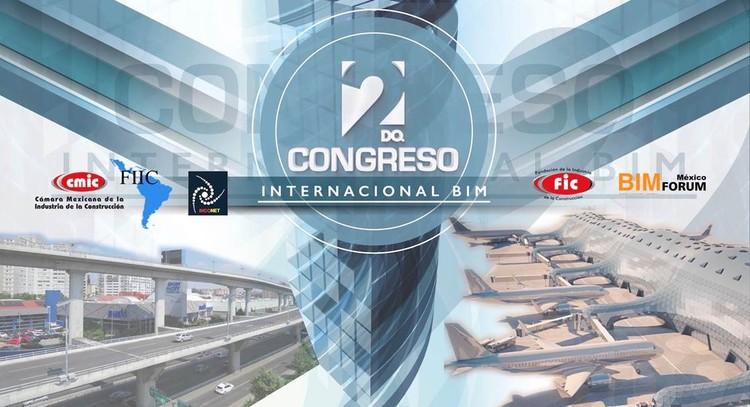 2do Congreso Internacional BIM - Expo BIM , Lidia Martínez Rocha