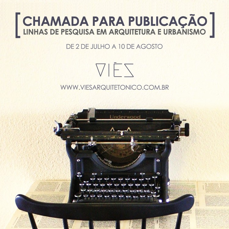 Primeiro Concurso de Artigo do portal Viès Arquitetônico, CHAMADA CONCURSO NACIONAL. por Portal Viès.