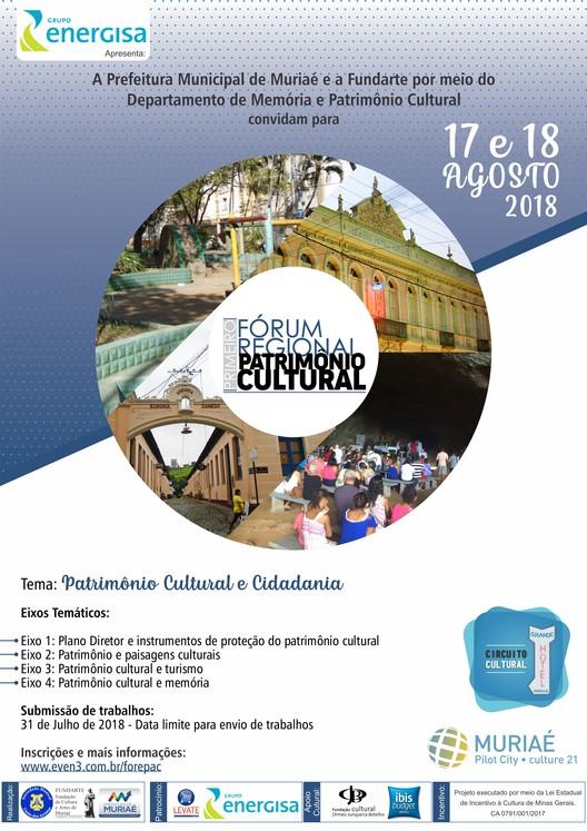 I Fórum Regional do Patrimônio Cultural , Convite para o Primeiro Fórum Regional do Patrimônio Cultural em Muriaé - MG