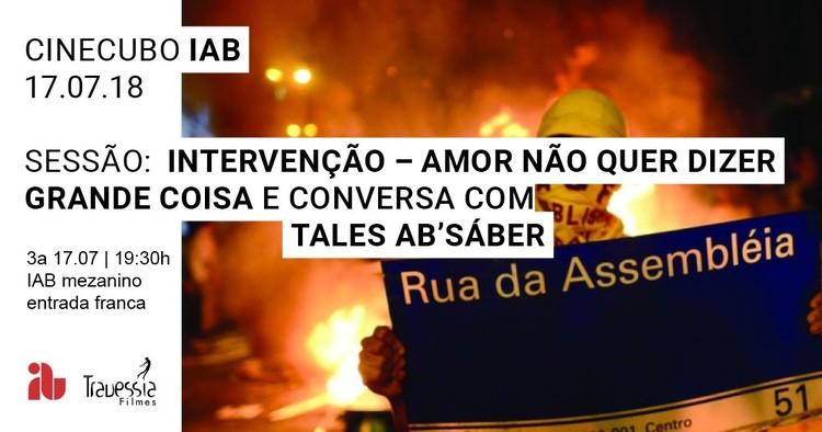 """Cinecubo IAB: Intervenção - amor não quer dizer grande coisa, Frame do documentário """"Intervenção - amor não quer dizer grande coisa."""" de Gustavo Aranda, Tales Ab'Sáber e Rubens Rewald."""