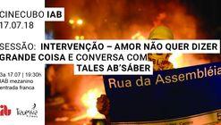 Cinecubo IAB: Intervenção - amor não quer dizer grande coisa