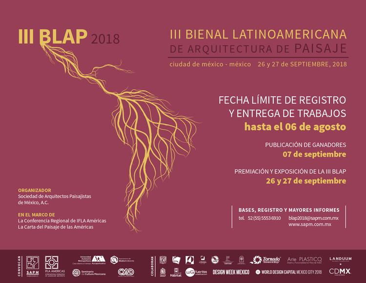 III Bienal Latinoamericana de Arquitectura de Paisaje , Convocatoria III Bienal Latinoamericana de Arquitectura de Paisaje /SAPMéxico