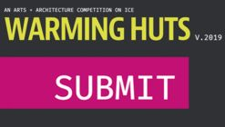 Call for Proposals: Warming Huts: An Arts + Architecture Competition on Ice V.2019