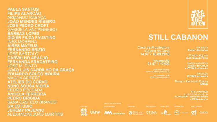 """Casa da Arquitectura inaugura a exposição """"Still Cabanon"""" , Maquetas e ensaios de 27 autores de diferentes disciplinas inspirados na casa-abrigo projetada por Le Corbusier"""