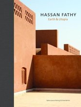 Hassan Fathy: Earth & Utopia