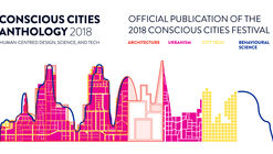 Open Call: Conscious Cities Anthology 2018: Official Publication of the 2018 Conscious Cities Festival