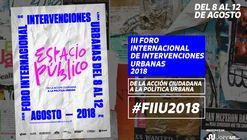 III Foro Internacional de Intervenciones Urbanas 2018 / Lima